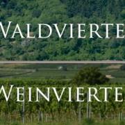 Waldviertel und Weinviertel
